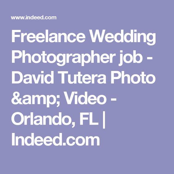 Freelance Wedding Photographer job - David Tutera Photo \ Video - indeed resume