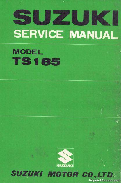1971 1976 Suzuki Ts185 Sierra Supplemental Motorcycle Service Manual Suzuki Suzuki Ts125 Motorcycle Repair