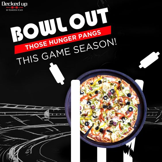 Bowl Out Those Hunger Pangs This Ipl With Decked Up By Garden Cafe Come And Enjoy The Matches With Us And Your Table Full Of Deliciou Food Food Ads Food Blog