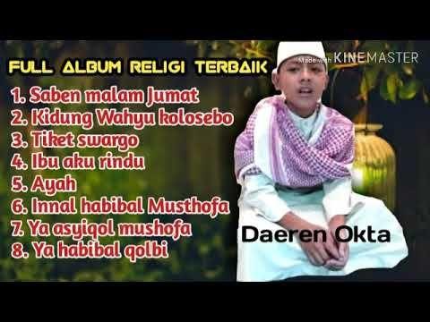 Full Album Religi Islam Terbaik Daeren Okta Youtube Di 2020