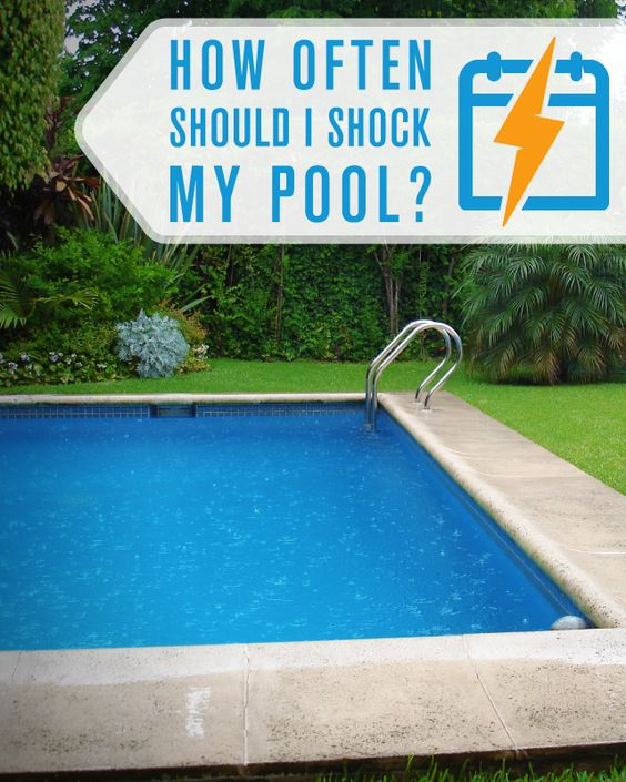 how often should i shock my pool swimming pool care pinterest pools