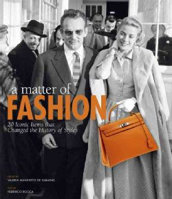 A Matter of Fashion. 20 iconic items that changed the history of style (Paperback)
