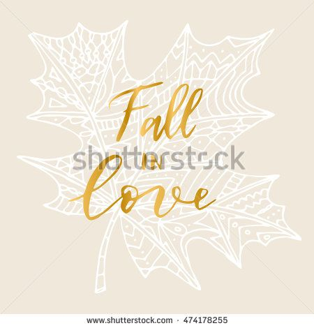 """Elegant vector """"Fall in love"""" quote. Hipster calligraphic phrase. Leave…"""