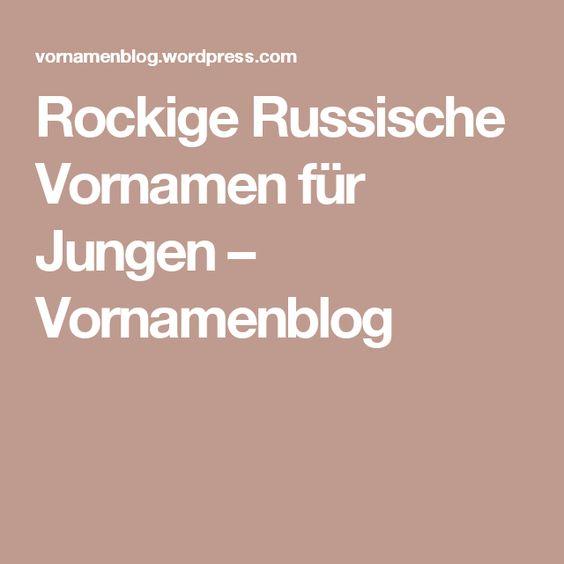 Rockige Russische Vornamen für Jungen – Vornamenblog