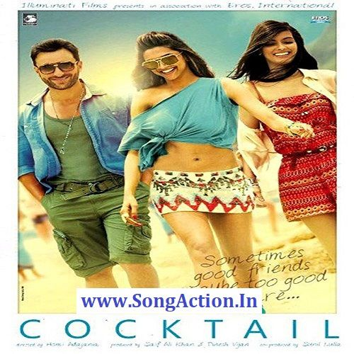 Cocktail Mp3 Songs Download Www Songaction In Mp3 Download In 2020 Mp3 Song Download Mp3 Song Deepika Padukone