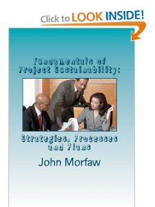 TAA member John Morfaw published a new textbook entitled, Fundamentals of Project Sustainability: Strategies, Processes and Plans.