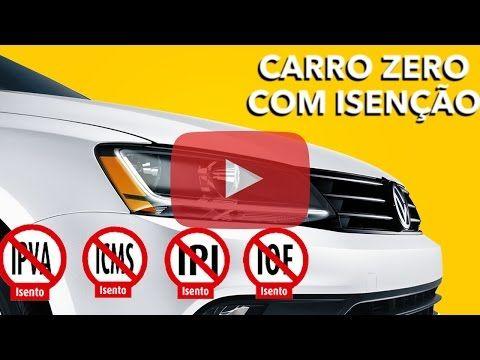 Aprenda Comprar Carro Com Isencao De 30 Carro Sem Impostos