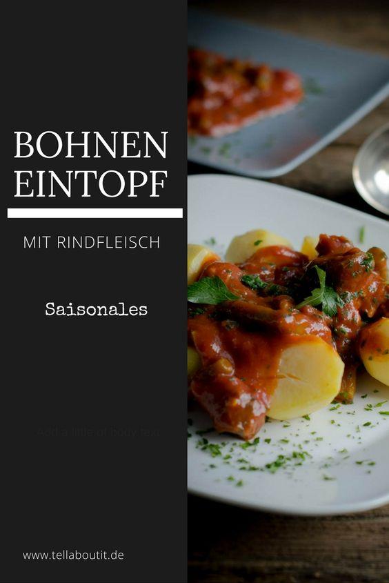 Grüne Bohnen in Tomatensauce oder Bohneneintopf mit Rindfleisch und Kartoffeln - perfektes Rezept für die Kartoffel- und Bohnenernte