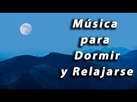 Musica Para Dormir Y Relajarse Sueño Profundo 180 Minutos De Relajacion Youtube Musica Para Dormir Rapido Musica De Relajacion Musica Para Relajarse
