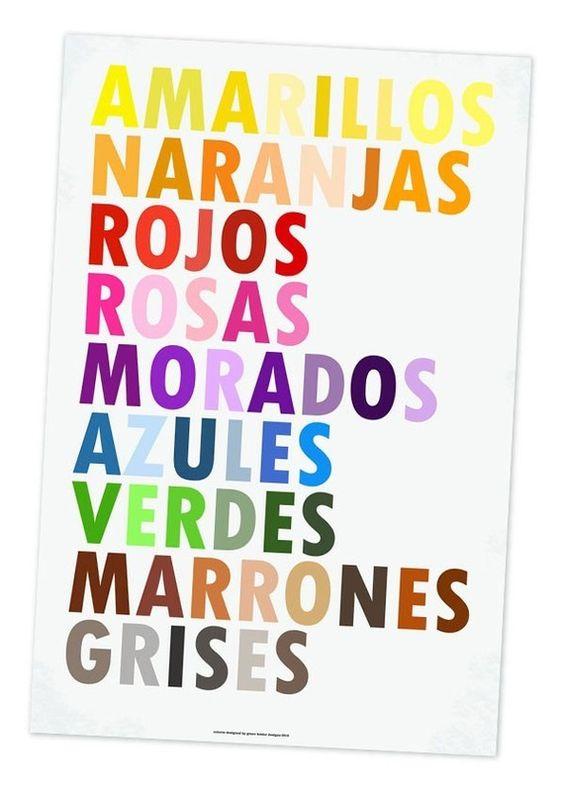 Estos son los colores en español.  Me gusta que las palabras son de color como sus colores.