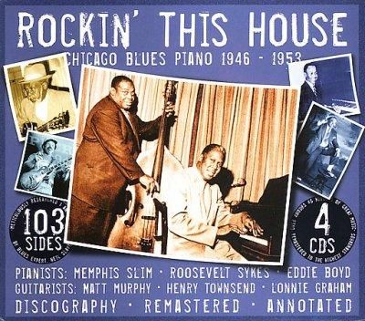 Memphis Slim - Rockin' This House-Chicago Blues Piano 1946-1953