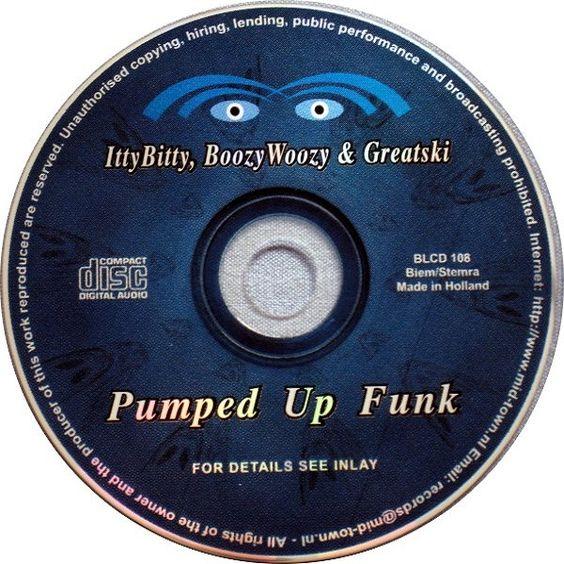 IttyBitty, BoozyWoozy & Greatski – Pumped Up Funk (single cover art)