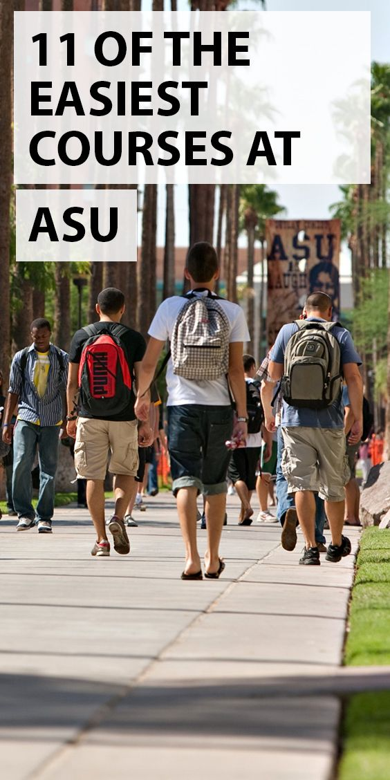 We Have You Covered Asu Students We Ve Compiled A List Of The Easiest Courses You Can Take In Order To Get That Perfect Asu Arizona State University Asu Dorm