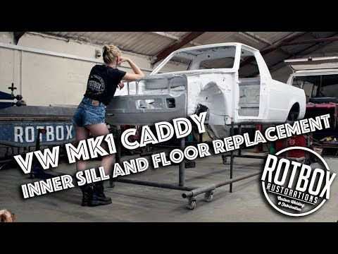Vw Mk1 Caddy Project Inner Sill And Custom Floor Pan Fabrication And Fitment Youtube Mk1 Caddy Caddy Mk1