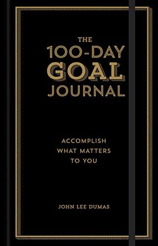 Download Pdf The 100day Goal Journal Accomplish What Matters To