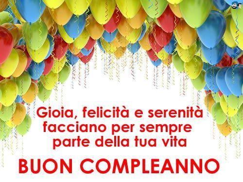 Auguri Compleanno Palloncini Buon Compleanno Immagini Di Buon Compleanno Auguri Di Buon Compleanno
