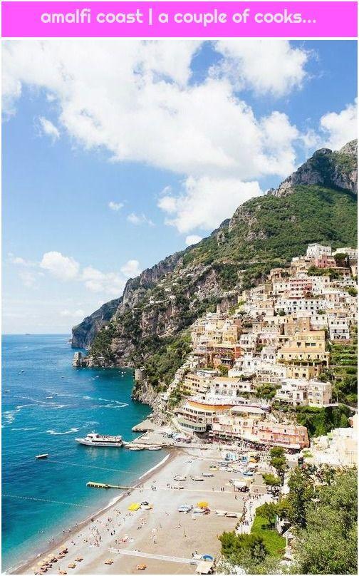 Amalfi Coast A Couple Of Cooks Amalfi Coast Travel Ravello Italy