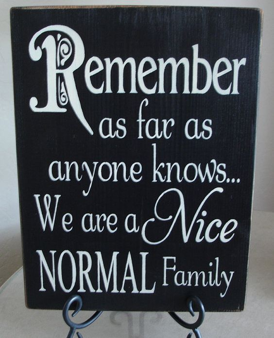 Nice, Normal Family Sign