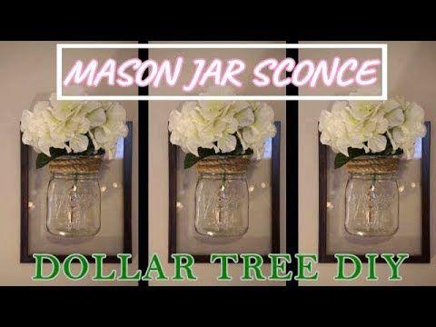 Dollar Tree Diy Framed Mason Jar Wall Sconce Farmhouse Decor Youtube Dollar Tree Diy Dollar Tree Mason Jars Mason Jar Wall Sconce