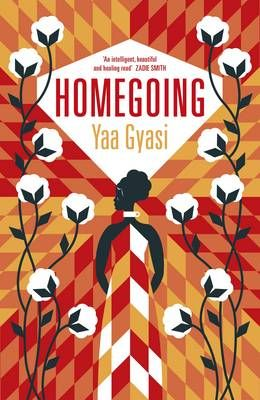 Homegoing (Apr):