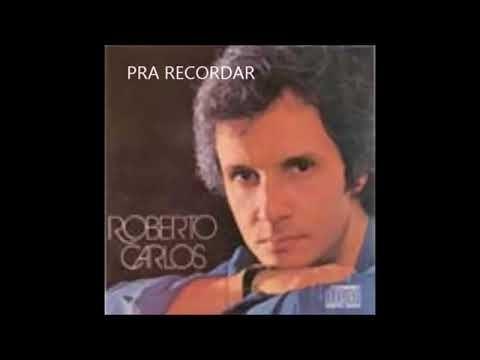 Roberto Carlos As Melhores Antigas Roberto Carlos Roberto