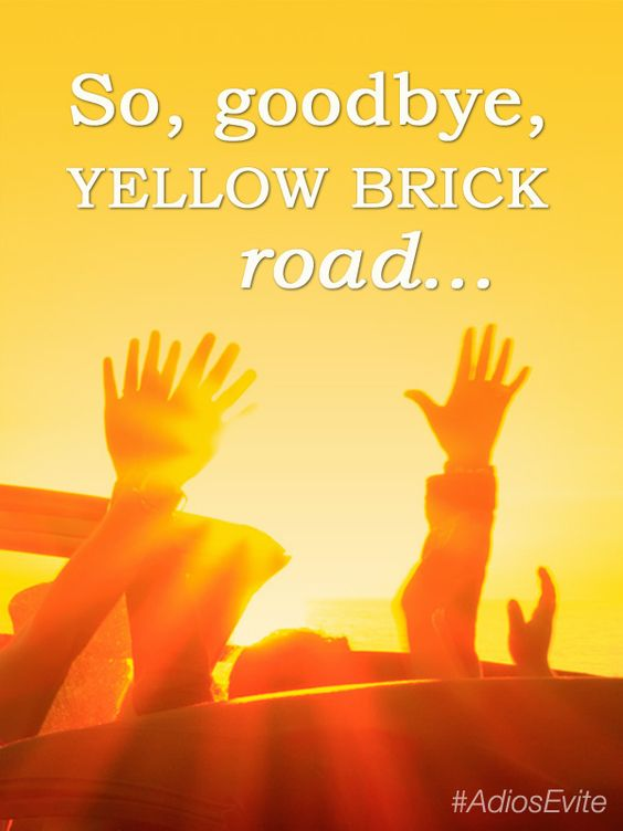 So goodbye, yellow brick road... – Elton John #inspirational ...