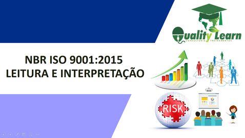 Leitura e Interpretação da NBR ISO 9001 Versão 2015