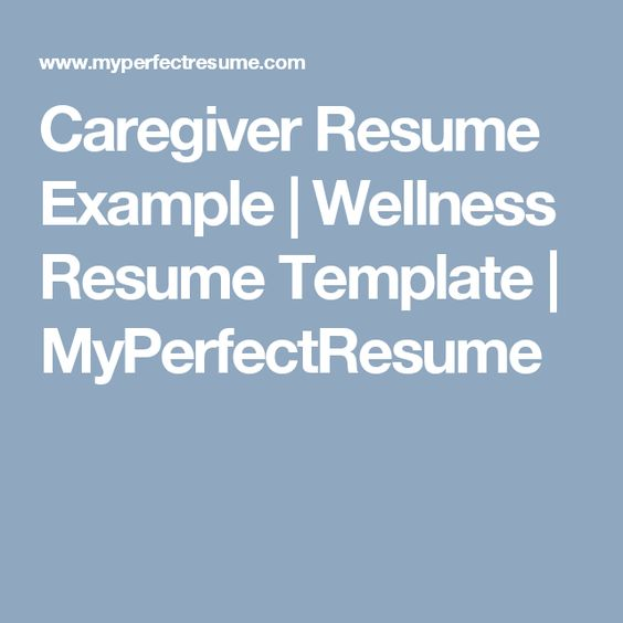 Caregiver Resume Example Wellness Resume Template - myperfect resume
