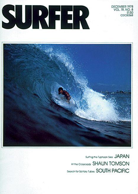 December 1978. #SURFERPhotos