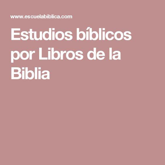 Estudios bíblicos por Libros de la Biblia