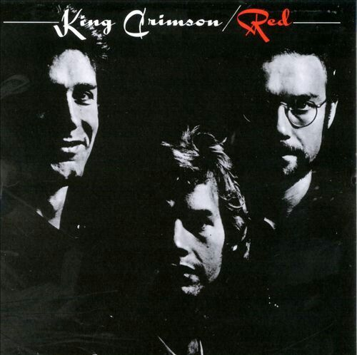 "#160. ""Red""  ***  King Crimson  (1974)"