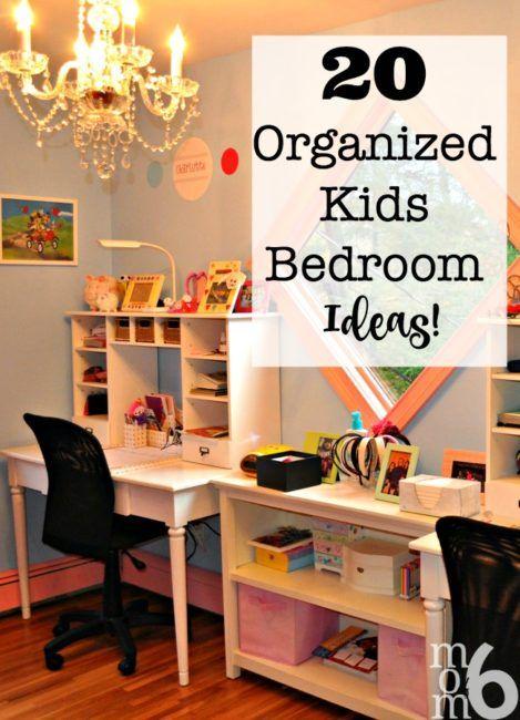 20 organized kids bedroom ideas organizing internet and bedrooms - Kids Bedroom Organization