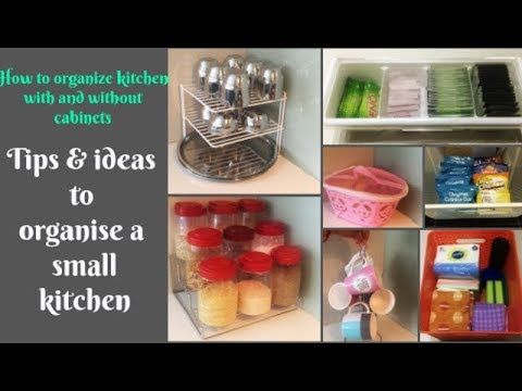Some New Ideas To Organize A Small Indian Kitchen Organize Kitchen With Without Cabinets Y Kitchen Organization Indian Kitchen Kitchen Hacks Organization