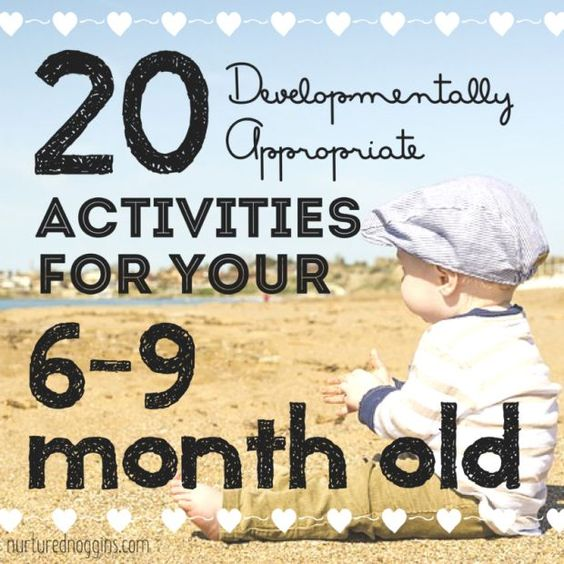 20 developmentally appropriate activities for your 6-9 month old