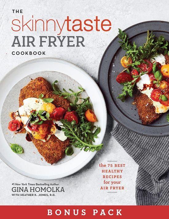 Skinnytaste Air Fryer Cookbook Get A Free 39 Page Bonus Download