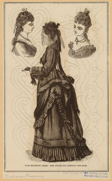 """Half-mourning dress ; New styles for dressing the hair"", Peterson's Magazine, March 1873; NYPL 826386:"