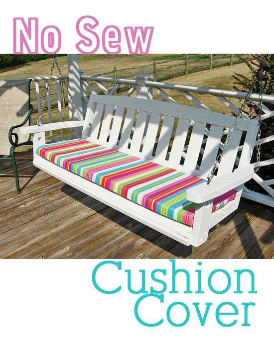 How To Make A No Sew Cushion Cover.....LOVE!!! This Idea...will Be Perfect  For The Bench On The Porch That We Canu0027t Find Cushions For!!!