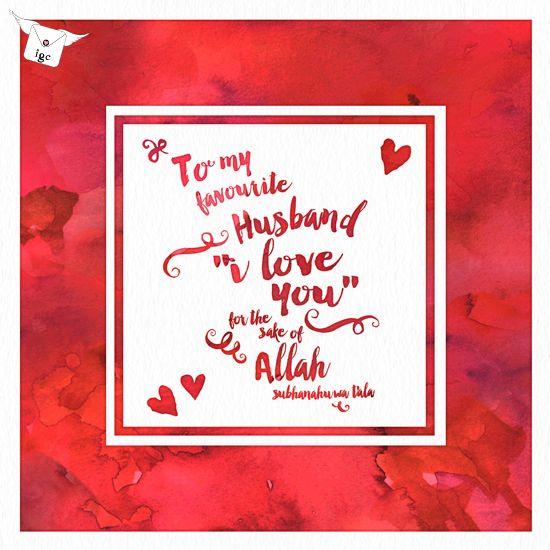I Love For Sake Of Allaah Card Love Cards For Husband Husband