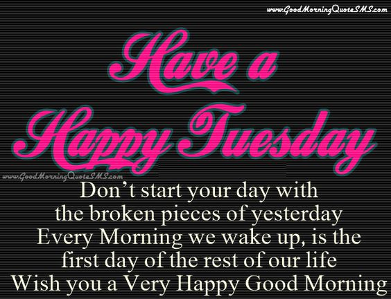 Good Morning Everyone Poem : Tuesday quotes beautiful and happy on pinterest