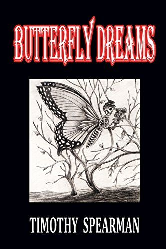 Butterfly Dreams by Timothy Spearman http://www.amazon.com/dp/1291527125/ref=cm_sw_r_pi_dp_tlIxub0XZPKKG