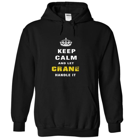 [Hot tshirt name meaning] CRANE Handle it  Teeshirt of year  CRANE Handle it  Tshirt Guys Lady Hodie  SHARE TAG FRIEND Get Discount Today Order now before we SELL OUT  Camping crane handle it last name surname tshirt