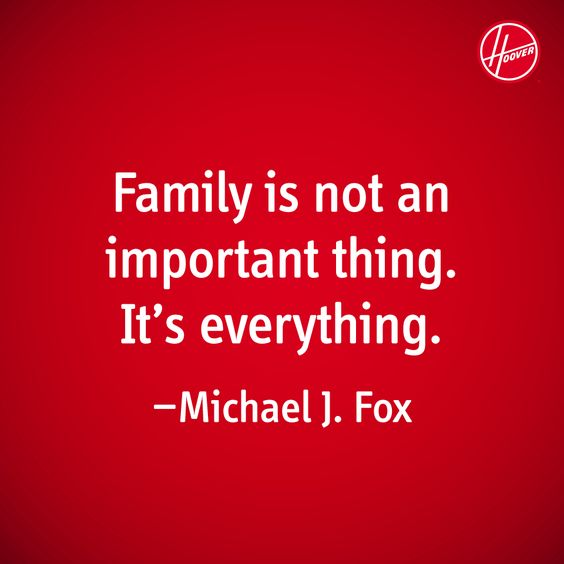 "Why Family Is Important Quotes: ""Family Is Not An Important Thing. It's Everything."" Love"