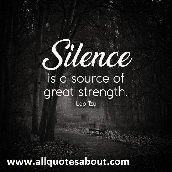 200 Silence Quotes And Sayings Silence Quotes Karma Quotes Wise Words Quotes