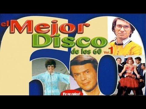 El Mejor Disco De Los 60 Vol 1 Adamo Nicola Di Bari Salomé Lorenzo Santamaría Youtube Musica En Español Musica Del Recuerdo Canciones