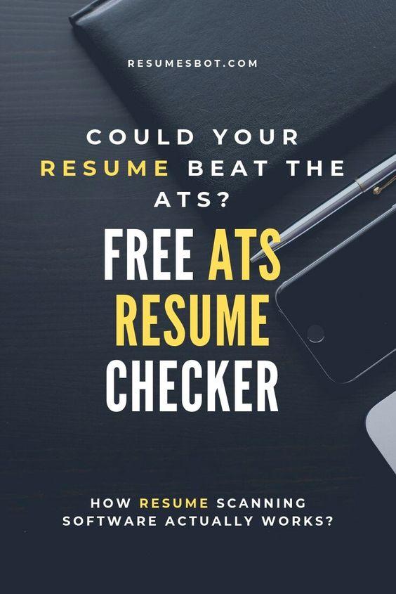 Jobscan Resume Checker Use Free Ats Resume Scanner Resumes Bot Resume Writing Tips Resume Advice Resume
