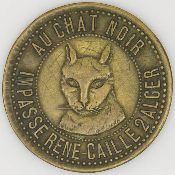 Algiers Algeria Brothel Token Au Chat Noir The Black Cat Kitty Images Rare Coins Cats