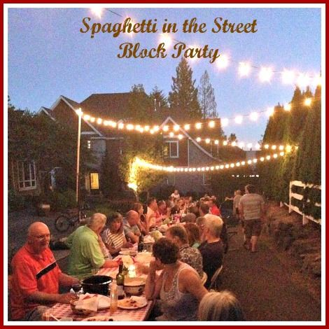 Spaghetti in the Street Block Party -- a great idea to reconnect with neighbors and friends.