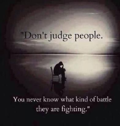 Don't judge people!