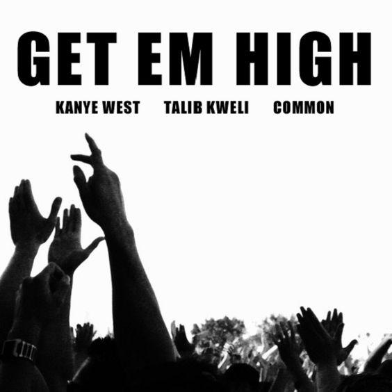 Kanye West, Talib Kweli, Common – Get Em High (single cover art)