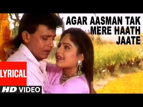 Agar Aasman Tak Mere Haath Jaate Lyrical Video Meherbaan Mithun Chakraborty Ayasha Julka Youtube Lyrics Songs Video
